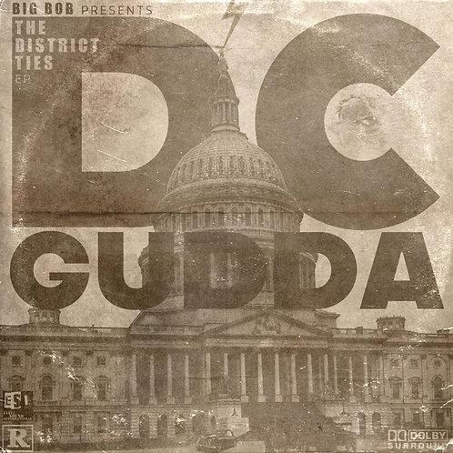 BigBob Presents DC GUDDA- THE DISTRICT TIES EP CD