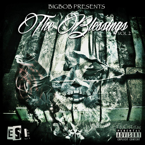 BigBob Presents The Blessings Volume 2