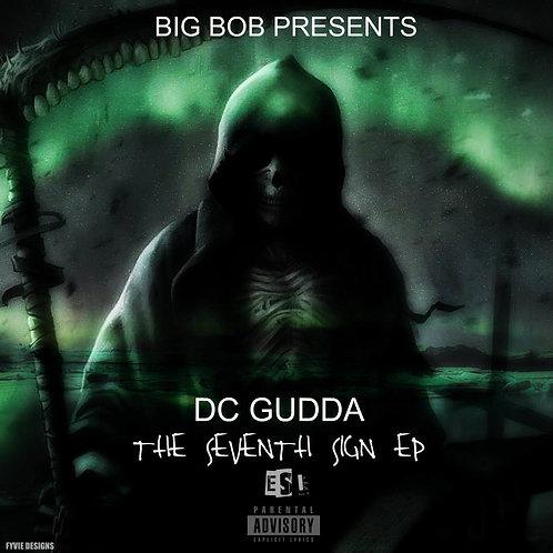 BigBob Presents DC GUDDA The Seventh Sign EP