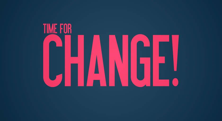 Czas na zmiany !