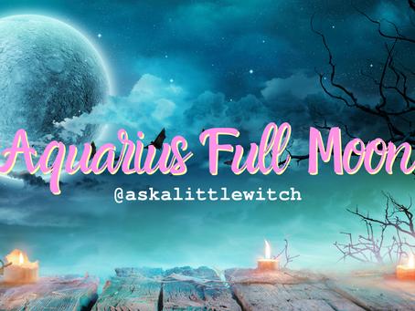 The Aquarius Full Moon - Reigniting Dreams!