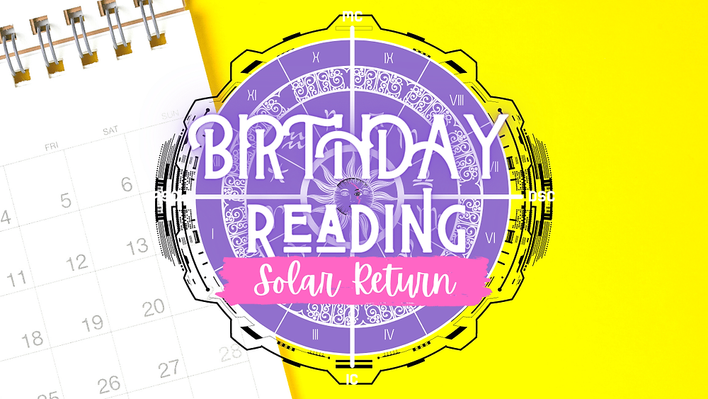 birthday reading, solar return reading by ask a little witch