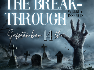 The Breakthrough... Weekly Insight, September 14, 2020
