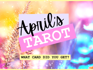 April Tarot for your Zodiac Sign - Ask a Little Witch
