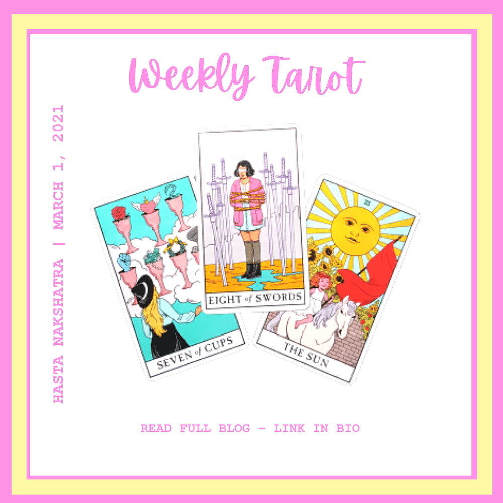 weekly tarot march 1 2021 by ask a little witch, seven of cups, eight of swords, the sun tarot,