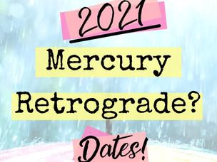 When is Mercury RETROGRADE 2021