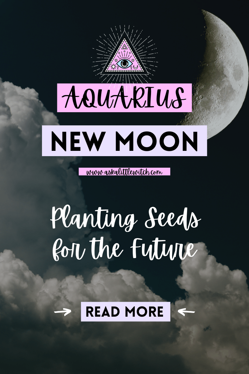 New Moon in Aquarius by Ask a little witch, February 11, 2021, in Dhanishta