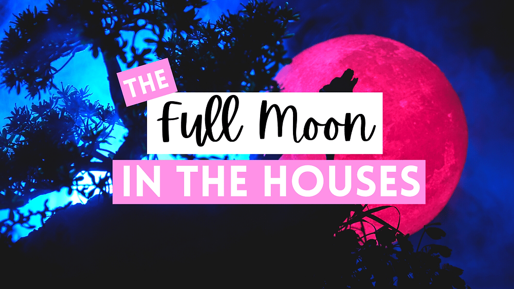 Full Moon transit through houses, by ask little witch