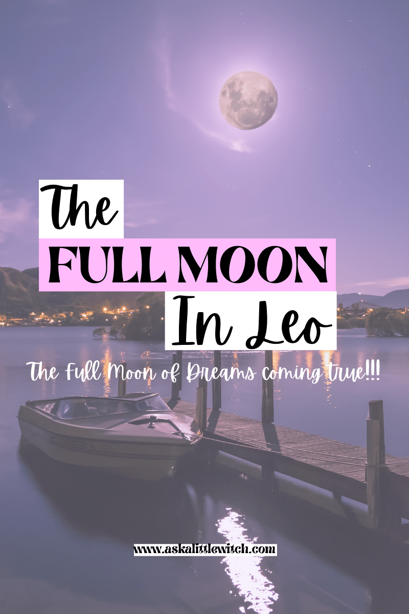 Full Moon in Leo, blog post by ask a little witch, full moon in the houses,