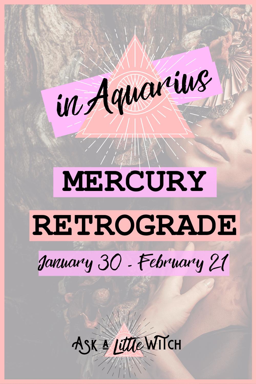 Mercury Retrograde in Aquarius, Mercury Retrograde January, Mercury Retrograde 2021, ask little witch,