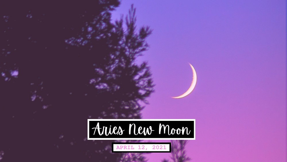 Aries New Moon April 12 2021 by Ask a Little witch