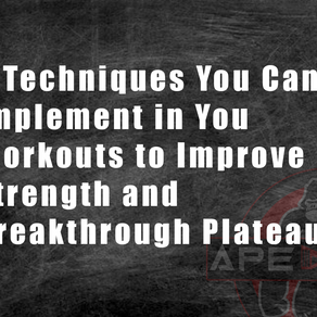 5 Techniques You Can Implement in You Workouts to Improve Strength and Breakthrough Plateaus