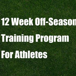 12 Week Off-Season Training Program For Athletes
