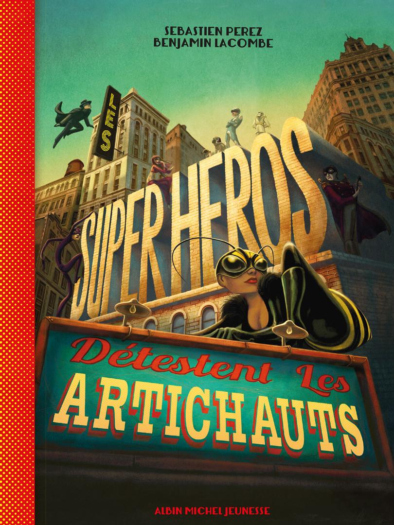 Les super héros détestent les artichauts