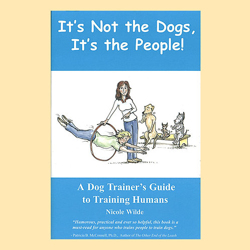 It's Not the Dogs, It's the People!