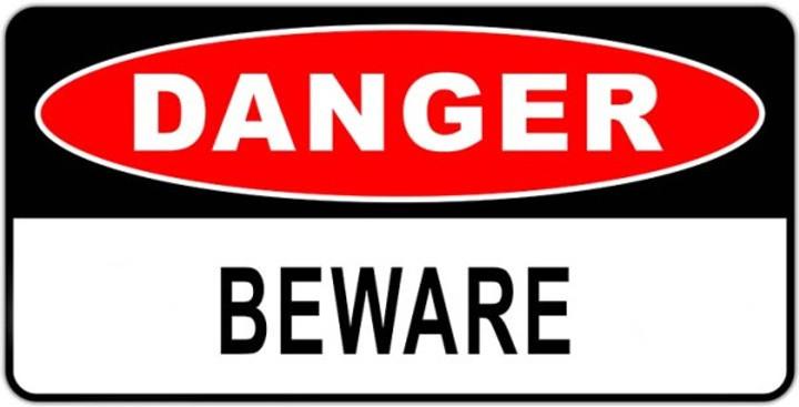 danger beware sign