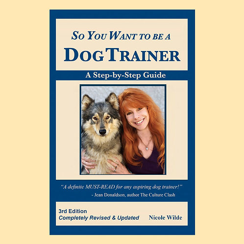 So You Want to be a Dog Trainer ebook