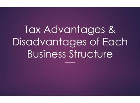 Tax Advantages & Disadvantages of Each Business Structure