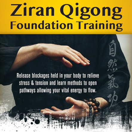 Ziran Qigong Foundation Training - Fairfield