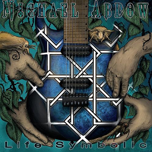Michael Abdow - Life Symbolic CD