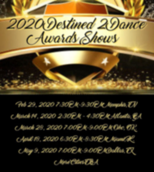 Upcoming Destined 2 Dance Awards Location