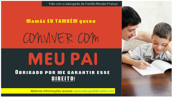 Guarda Compartilhada Advogada Brasília Renata França
