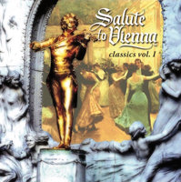 Salute to Vienna Classics, Volume 1 (CD)