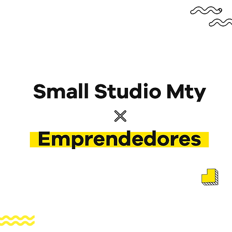 Small Studio x Emprendedores