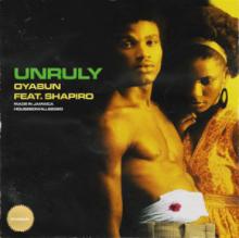 OYABUN - Unruly