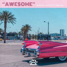 Maurice Moore - Awesome ft. Kehlani