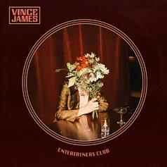 Vince James - Entertainers Club