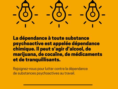 Lutte contre la dépendance des substances psychoactives au travail