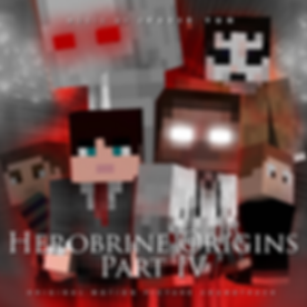 HEROBRINE ORIGINS PART IV - COVER VFINAL