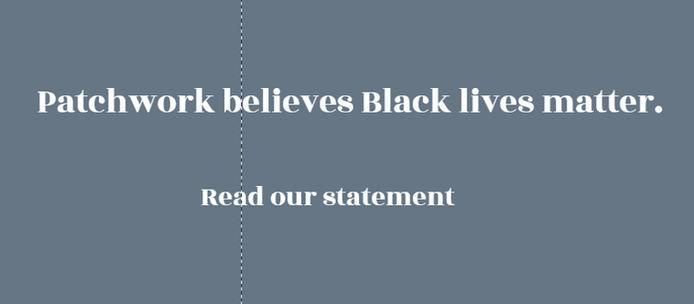 Patchwork Indy Believes Black Lives Matter