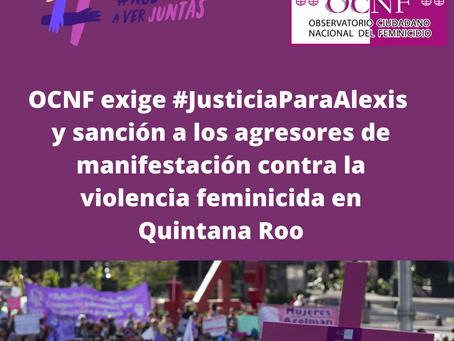 COMUNICADO   OCNF exige #JusticiaParaAlexis y sanción a agresores de manifestantes en Cancún.