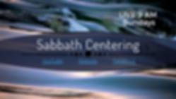Sabbath Centering Sundays at 9 AM.png