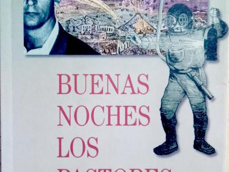 """""""BUENAS NOCHES LOS PASTORES"""", DE PATRICIO MANNS:"""