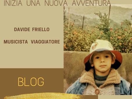"""Inaugurazione del BLOG """"Davide Friello Viaggiatore Musicista"""""""