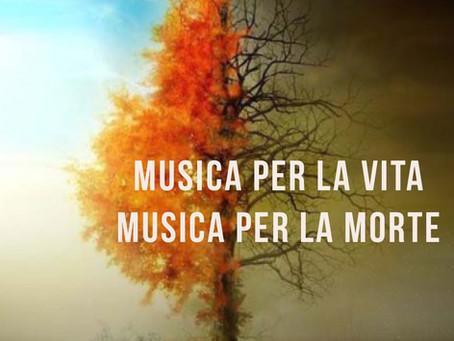 Musica per la Nascita. Musica per la Morte