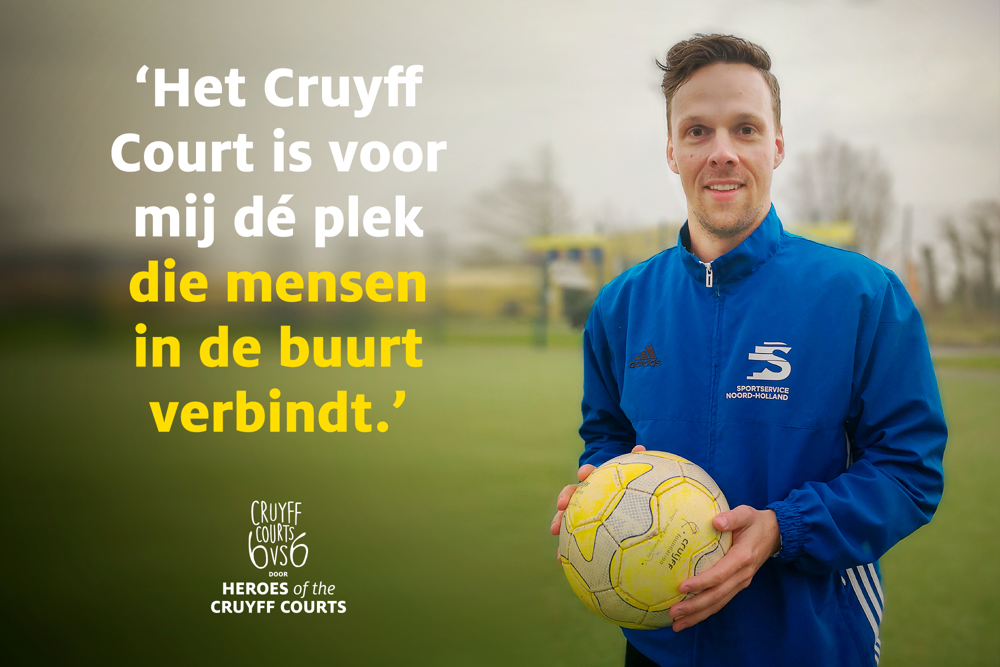 Heroes of the Cruyff Courts