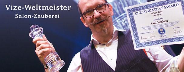 Axel Hecklau - Zauberkünstler aus Berlin ist Vize-Weltmeister der Salon Magie 2018 - 2021