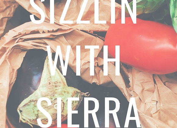 Sizzlin with Sierra Recipe Book