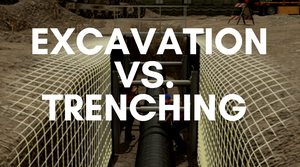 excavation vs. trenching