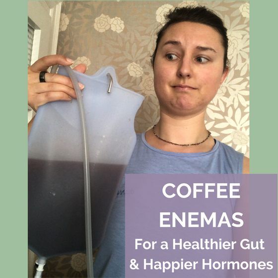 Coffee Enemas for a Healthier Gut & Happier Hormones