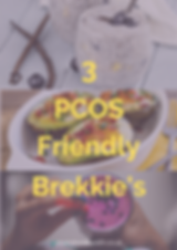 3 PCOS Friendly Breakfast Ideas.png