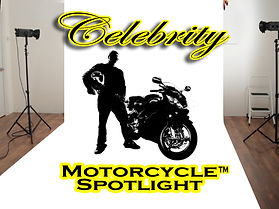 Celebrity Motorcycle Spotlight copy.jpg
