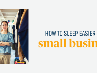 How to sleep easier as a small business owner
