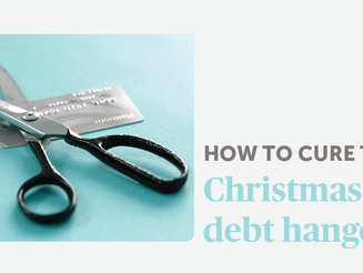 How to cure the Christmas debt hangover
