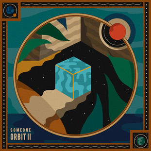 """ORBIT II"" - Someone"