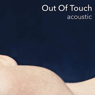 """""""Out Of Touch (acoustic)"""" - CUT_"""